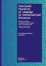 Functional Plurality of Language in Contextualised Discourse. Eighth Brno Conference on Linguistics Studies in English. Conference Proceedings. Brno, 12–13 September 2019