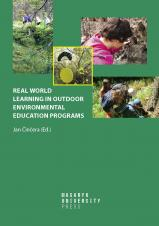 Obálka pro Real World Learning in Outdoor Environmental Education Programs. The Practice from the Perspective of Educational Research