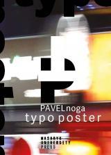 Obálka pro Typo Poster. Traditional Medium of Communication in Epoch of Advanced Digital Technologies