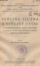 Obálka pro Veřejná služba a veřejný ústav ve francouzském právu správním a pojem veřejného ústavu v právu československém