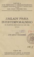 Obálka pro Základy práva intertemporálního se zvláštním zřetelem k § 5 Obč. zák. : (studie)