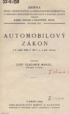 Obálka pro Automobilový zákon z 9. srpna 1908, č. 162 ř. z., a jeho reforma