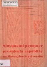 Obálka pro Slavnostní promoce presidenta republiky Dra Edvarda Beneše na čestného doktora filosofie Masarykovy university