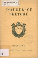 Obálka pro Inaugurace rektorů Masarykovy university v Brně : rok 1928/1929 a 1929/1930 (= Ročenka Masarykovy university IX a X)