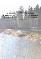 Obálka pro Predikce potenciálních míst k výstavbě retenčních nádrží v krajině na základě využití reliktů zaniklých vodohospodářských staveb. Certifikovaná metodika