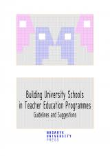 Obálka pro Building University Schools in Teacher Education Programmes. Guidelines and Suggestions