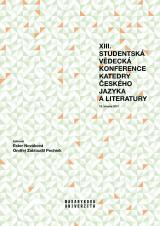 Obálka pro XIII. studentská vědecká konference Katedry českého jazyka a literatury. 18. března 2021