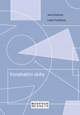 Obálka pro Konstrukční úlohy. Učební text pro studenty učitelství matematiky 2. stupně základní školy
