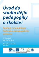Obálka pro Úvod do studia dějin pedagogiky a školství. Kapitoly z metodologie historicko-pedagogického výzkumu