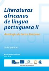 Literaturas africanas de língua portuguesa II. Antologia de textos literários