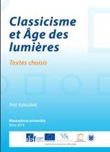 Obálka pro Classicisme et Âge des lumières. Textes choisis