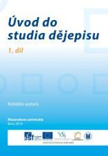 Obálka pro Úvod do studia dějepisu. 1. díl