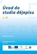 Úvod do studia dějepisu. 2. díl
