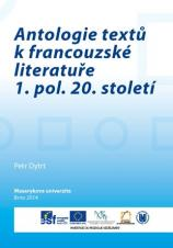 Obálka pro Antologie textů k francouzské literatuře 1. pol. 20. století