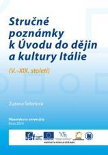 Obálka pro Stručné poznámky k Úvodu do dějin a kultury Itálie. (V.–XIX. století)