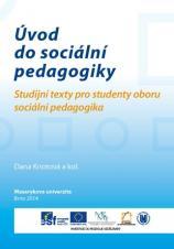 Obálka pro Úvod do sociální pedagogiky. Studijní texty pro studenty oboru sociální pedagogika
