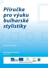 Obálka pro Příručka pro výuku bulharské stylistiky