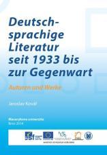 Obálka pro Deutschsprachige Literatur seit 1933 bis zur Gegenwart: Autoren und Werke