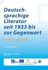 Deutschsprachige Literatur seit 1933 bis zur Gegenwart. Autoren und Werke