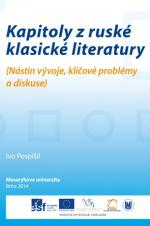 Kapitoly z ruské klasické literatury. (Nástin vývoje, klíčové problémy a diskuse)