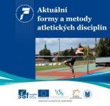 Aktuální formy a metody atletických disciplín