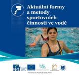 Obálka pro Aktuální formy a metody sportovních činností ve vodě