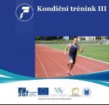 Obálka pro Kondiční trénink III. Řízení a plánování tréninku v bězích na střední a dlouhé trati