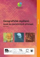 Obálka pro Geografické myšlení: úvod do teoretických přístupů