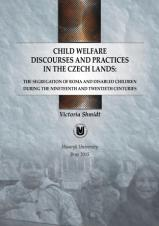 Child welfare discourses and practices in the Czech lands: the segregation of Roma and disabled children during the nineteenth and twentieth centuries