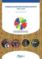 Obálka pro Vybrané aplikované pohybové aktivity: Teorie a praxe
