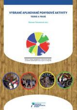 Obálka pro Vybrané aplikované pohybové aktivity. Teorie a praxe