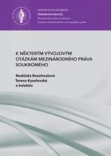 Obálka pro K některým vývojovým otázkám mezinárodního práva soukromého