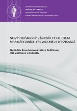 Obálka pro Nový občanský zákoník pohledem mezinárodních obchodních transakcí