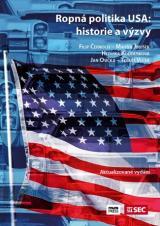 Obálka pro Ropná politika USA. historie a výzvy