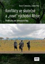 """Obálka pro Konflikty ve skutečné a """"nové"""" východní Africe. Podklady pro simulační hru"""