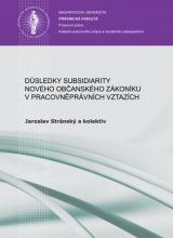 Obálka pro Důsledky subsidiarity nového občanského zákoníku v pracovněprávních vztazích