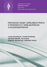 Obálka pro Právnické osoby veřejného práva z perspektivy veřejnoprávní a soukromoprávní