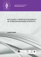 Obálka pro Nicotnost a správní rozhodnutí ve středoevropském kontextu