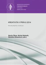 Obálka pro Kreativita v právu 2014. Sborník příspěvků z konference