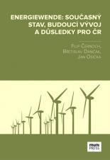 Obálka pro Energiewende. Současný stav, budoucí vývoj a důsledky pro ČR