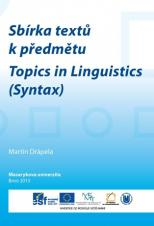 Sbírka textů k předmětu Topics in Linguistics (Syntax)