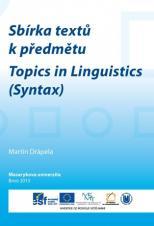 Obálka pro Sbírka textů k předmětu Topics in Linguistics (Syntax)