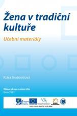 Žena v tradiční kultuře. Učební materiály