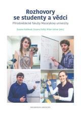 Obálka pro Rozhovory s vědci a studenty Přírodovědecké fakulty Masarykovy univerzity
