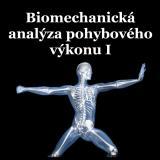 Obálka pro Biomechanická analýza pohybového výkonu I