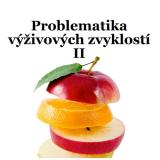 Obálka pro Problematika výživových zvyklostí II