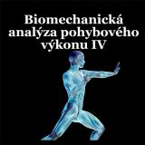 Obálka pro Biomechanická analýza pohybového výkonu IV. Změny v distribuci plantárních tlaků spojených s těhotenstvím