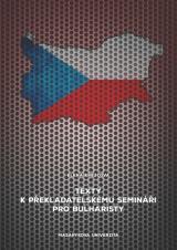 Obálka pro Texty k překladatelskému semináři pro bulharisty