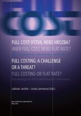 Obálka pro Full cost. výzva, nebo hrozba? Aneb full cost, nebo flat rate?