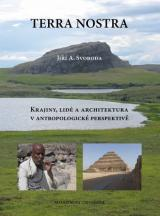 Obálka pro Terra Nostra: Krajiny, lidé a architektura v antropologické perspektivě